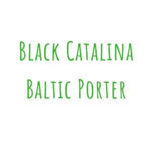 Bierrezept Black Catalina Baltic Porter