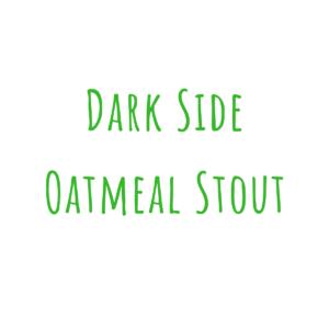Bierrezept Dark Side Oatmeal Stout