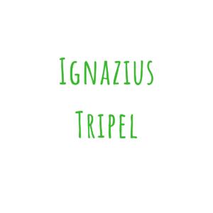 Bierrezept Ignazius Tripel