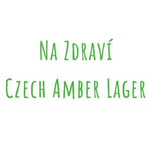 Bierrezept Na zdravi Czech Amber Lager